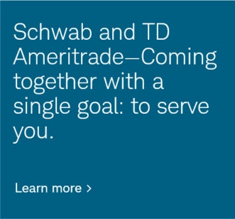 Schwab & TD Ameritrade—Coming together with a single goal: to serve you.