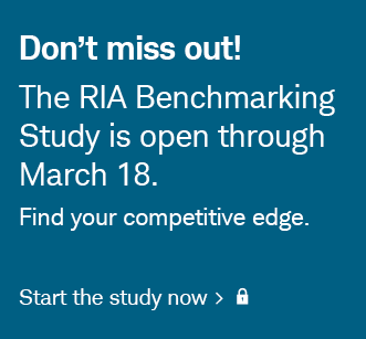 Don't miss out! The RIA Benchmarking Study is open through March 18. Find your competitive edge. Login to start the study now.
