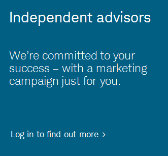 Independent advisors. We're committed to your success – with a marketing campaign just for you.